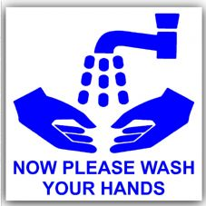 1 x Now Wash Your Hands-Blue on White,External Self Adhesive Warning Stickers-Bathroom Toilet Health and Safety Sign